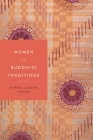Women in Buddhist Traditions (Women in Religions #5) Cover Image