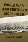 World War I and Southern Modernism Cover Image