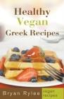 Healthy Vegan Greek Recipes Cover Image