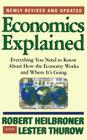 Economics Explained: Everything You Need to Know About How the Economy Works and Where It's Going Cover Image