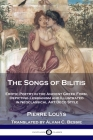 The Songs of Bilitis: Erotic Poetry in the Ancient Greek Form, Depicting Lesbianism and Illustrated in Neoclassical Art Deco Style Cover Image