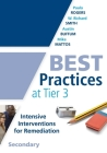 Best Practices at Tier 3, Secondary: (A Response to Intervention Guide to Implementing Tier 3 Teaching Strategies) Cover Image