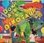 Don't Ask a Dinosaur Cover Image