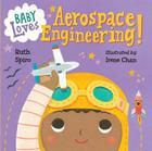 Baby Loves Aerospace Engineering! (Baby Loves Science #1) Cover Image