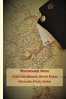 Wayward Son: Lineage Series, Book Four Cover Image