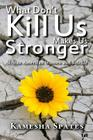 What Don't Kill Us Makes Us Stronger: African American Women and Suicide (New Critical Viewpoints on Society) Cover Image
