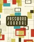 Password Journal: Password Keeper Log Book - Different Accounts - Website Log in - Internet Password Organizer - Online Passwords - Easy Cover Image
