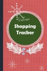Online Shopping Tracker: Keep track of your online purchases, Shopping Expense Tracker Personal Log Book Christmas Cover (Vol. #3) Cover Image