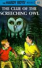 Hardy Boys 41: The Clue of the Screeching Owl (The Hardy Boys #41) Cover Image