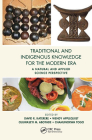 Traditional and Indigenous Knowledge for the Modern Era: A Natural and Applied Science Perspective Cover Image