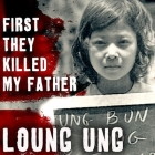 First They Killed My Father Lib/E: A Daughter of Cambodia Remembers Cover Image