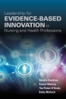 Leadership for Evidence-Based Innovation in Nursing and Health Professions Cover Image