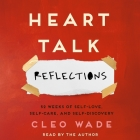 Heart Talk: Reflections: 52 Weeks of Self-Love, Self-Care, and Self-Discovery Cover Image
