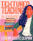 Textured Teaching: A Framework for Culturally Sustaining Practices Cover Image