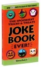 The Spookiest Tricks & Treats Joke Book Ever! Cover Image