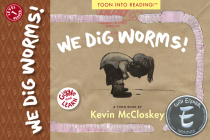 We Dig Worms! (Giggle and Learn) Cover Image