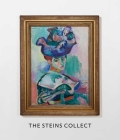 The Steins Collect: Matisse, Picasso, and the Parisian Avant-Garde Cover Image