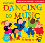 Dancing to Music - Dancing to Music: Let's Go Zudie-O: Creative Activities for Dance and Music Cover Image