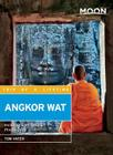 Moon Angkor Wat: Including Siem Reap & Phnom Penh Cover Image