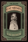 Ye Olde Cat Memes: The Original Book of Cat Humor Cover Image