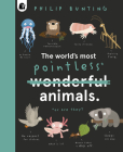 The World's Most Pointless Animals: Or are they? Cover Image