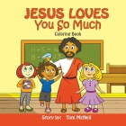 Jesus Loves You So Much: Coloring Book Cover Image