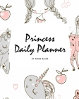 Princess Daily Planner (8x10 Softcover Planner / Journal) Cover Image