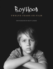 Boyhood: Twelve Years on Film Cover Image