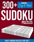 Sudoku for Adults: Daily Sudoku Puzzles for 2021: Daily Sudoku Puzzle Book for Adults - Sudoku Daily Calendar 2021 - 300+ Sudoku Puzzles Cover Image