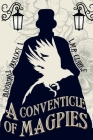 A Conventicle of Magpies Cover Image