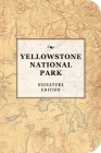 Yellowstone National Park Signature Notebook (The Signature Notebook Series) Cover Image