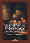 Alchemy and Pharmacy: The Mystery and Romance Cover Image