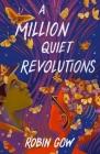 A Million Quiet Revolutions Cover Image
