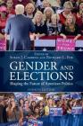 Gender and Elections: Shaping the Future of American Politics Cover Image