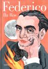 Federico: Vida de Federico García Lorca / Federico: The Life of Federico García Lorca Cover Image