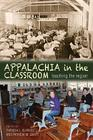 Appalachia in the Classroom: Teaching the Region Cover Image