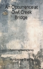 An Occurrence at Owl Creek Bridge - Publishing People Series Cover Image