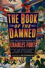 The Book of the Damned: The Collected Works of Charles Fort Cover Image