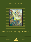 Russian Fairy Tales (Everyman's Library Children's Classics Series) Cover Image