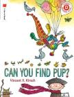 Can You Find Pup? (I Like to Read) Cover Image