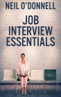 Job Interview Essentials: Large Print Hardcover Edition Cover Image