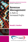 Revenue Management: A Path to Increased Profits (Managerial Accounting Collection) Cover Image