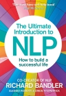 The Ultimate Introduction to Nlp: How to Build a Successful Life Cover Image