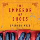 The Emperor of Shoes Lib/E Cover Image