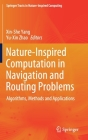 Nature-Inspired Computation in Navigation and Routing Problems: Algorithms, Methods and Applications Cover Image