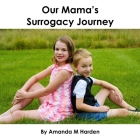 Our Mama's Surrogacy Journey Cover Image
