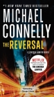 The Reversal (A Lincoln Lawyer Novel #3) Cover Image