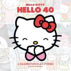 Hello Kitty, Hello 40: A 40th Anniversary Tribute Cover Image