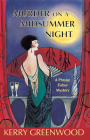 Murder on a Midsummer Night (Phryne Fisher Mysteries #17) Cover Image