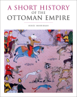 A Short History of the Ottoman Empire Cover Image